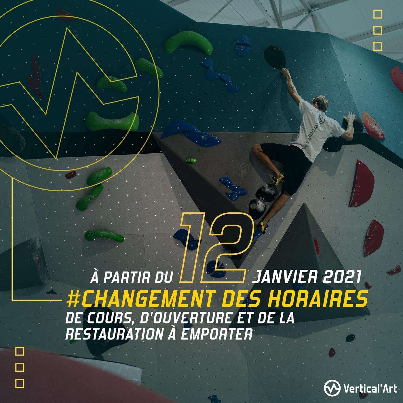 Changement des horaires de cours, d'ouverture et de la restauration à emporter dans votre salle Vertical'Art Toulon, à partir du mardi 12 janvier