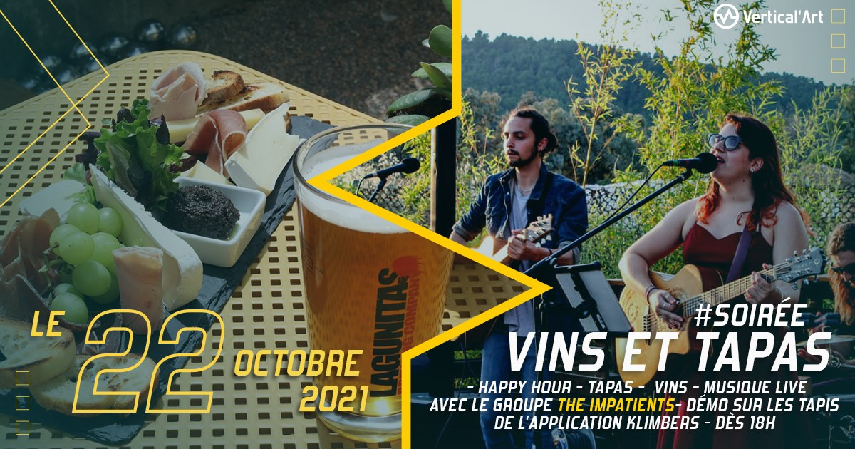 Soirée Vins et Tapas vendredi 22 octobre à Vertical'Art Toulon, happy hour, tapas, vins, musique live avec le groupe The Impatients, démo sur les tapis de l'appli Klimbers